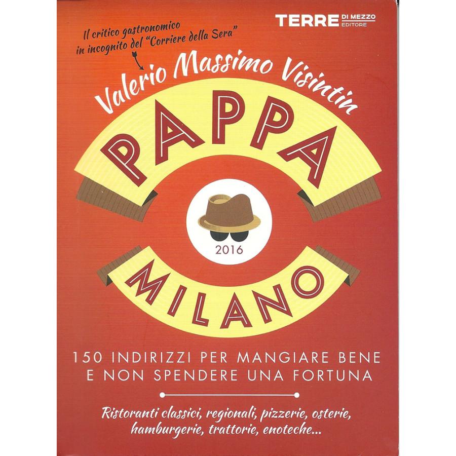 """""""La cucina de' mibabbo"""" in Pappa Milano 2016"""